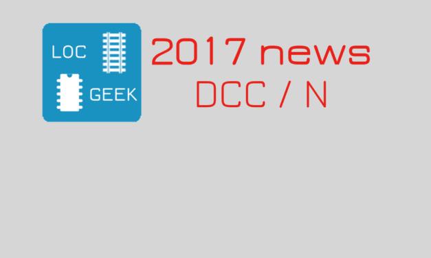 Modélisme ferroviaire digital: nouveautés 2017